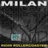 NEW MUSIC ALERT: MILAN – RIDIN ROLLERCOASTER