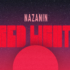 "Rising Star Nazanin Drops Breathtaking Single ""Red Light"""